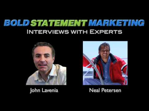 Neal Petersen Interview - John Lavenia - Bold Statement Marketing