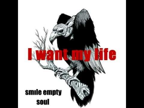 Smile Empty Soul - I Want My Life