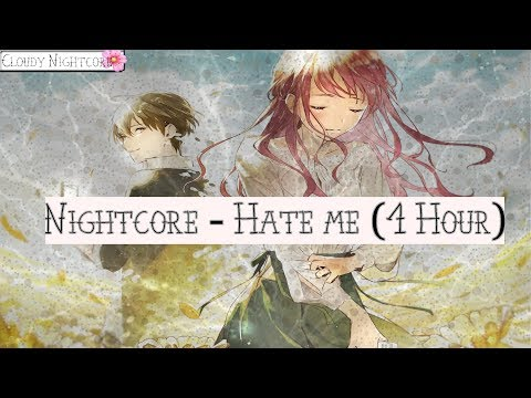 Nightcore - Hate me (1 Hour)