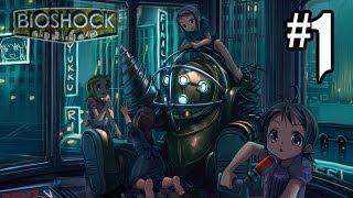 Bioshock Gameplay Walkthrough Part 1 - BETTER THAN INFINITE?! - Hard / Brass Balls (Xbox 360/PS3/PC)
