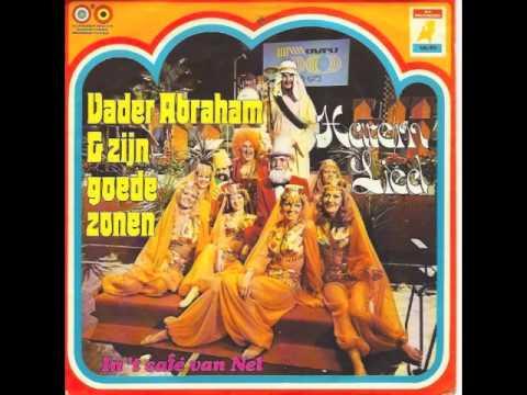 Vader Abraham & Zijn Goede Zonen - Harem Lied (Je Kijkt Van Kop Tot Teen)