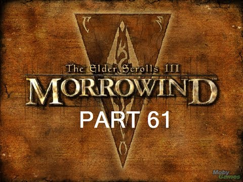 Let's Play The Elder Scrolls III: Morrowind GOTY Edition Part 61 W/Commentary