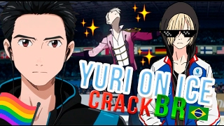 Yuri On Ice ? Crack!Vid BR