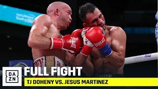 FULL FIGHT | TJ Doheny vs. Jesus Martinez