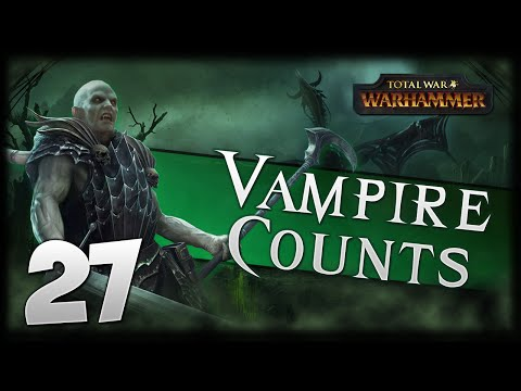 STALEMATE! Total War: Warhammer - Vampire Counts Campaign #27