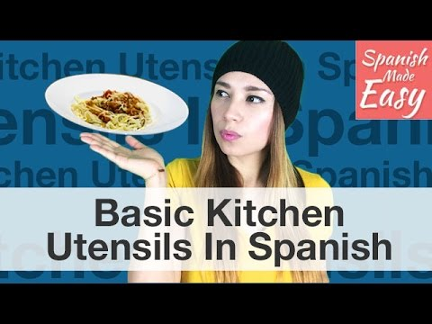 Basic kitchen utensils in spanish youtube for Kitchen utensils in spanish