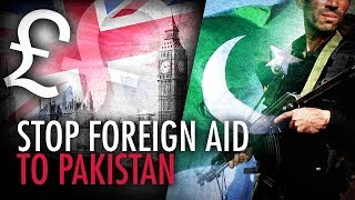Stop the UK's foreign aid to Pakistan! | Jack Buckby