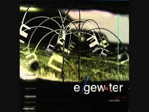 Edgewater - Selfish