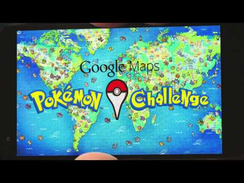 Google Maps: Pokémon Challenge video