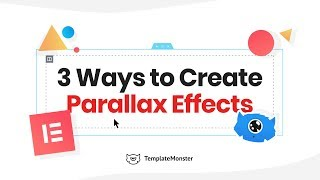 3 Ways to Create Parallax Effects with Elementor. TemplateMonster
