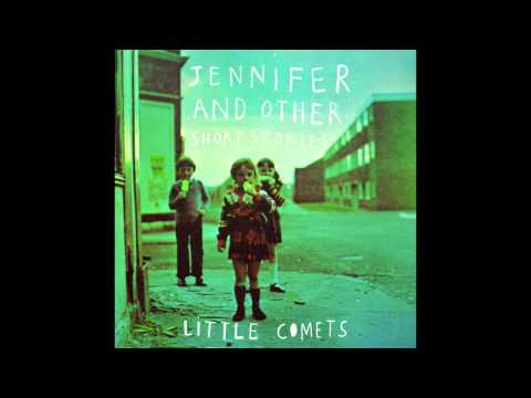 Little Comets - Bridge Burn