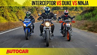 Royal Enfield Interceptor 650 vs KTM 390 Duke vs Kawasaki Ninja 300 | Comparison | Autocar India