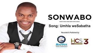 SONWABO GILA || Umhla weSabatha (Music)