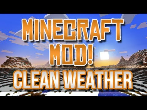 Minecraft Mod! - Clean Weather! Hail, Fog, and More