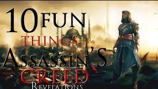 10 fun things to do in Assassins Creed Revelations