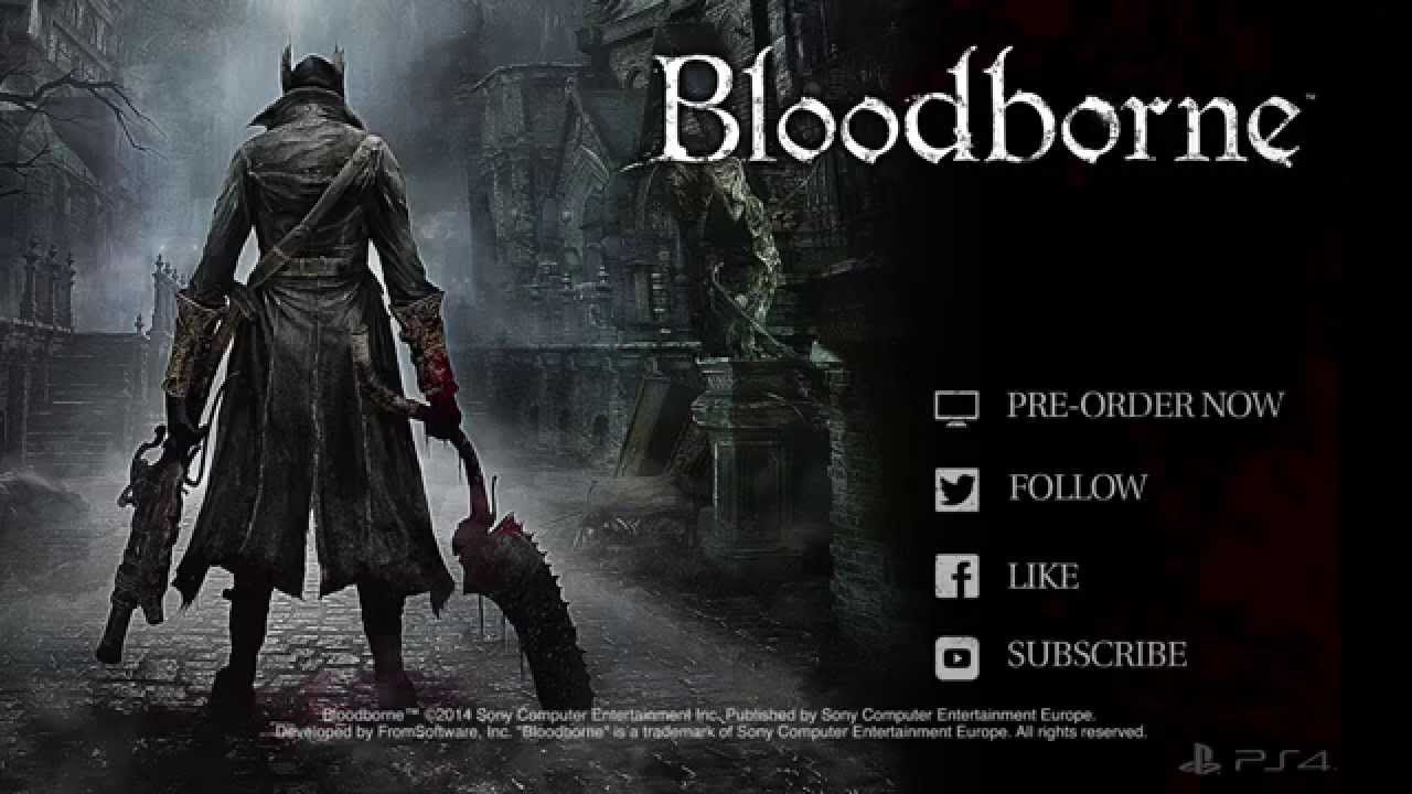 Bloodborne Ps4 Game Bloodborne Ps4 Trailer da
