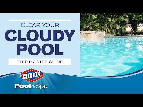 Treating and Preventing Cloudy Pool Water:  Clorox® Pool&Spa™