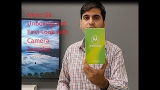 Moto G6 Unboxing & Overview (Indian Unit)   Technical Chaharji
