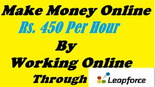 Make Rs. 450 Per Hour by working Online Job | 100% Genuine way of making money | Make Money Online