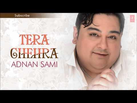 Nain Se Naino Ko Mila Full Song - Adnan Sami - Tera Chehra Album...