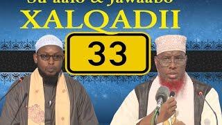 SU AALO & JAWAABO XALQADII 33 AAD || 27 - 1 - 2017 || SH. MAXAMED CABDI UMAL