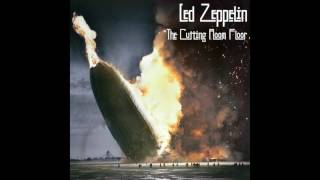 [THE LOST DOUBLE ALBUM] Led Zeppelin: The Cutting Room Floor [Part One]