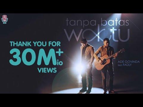 Download Lagu ADE GOVINDA FEAT. FADLY - TANPA BATAS WAKTU .mp3