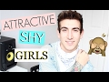 5 THINGS GUYS THINK ARE ATTRACTIVE ABOUT SHY GIRLS