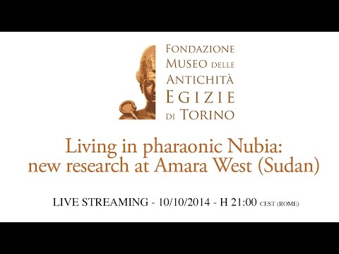 LIVE - Living in pharaonic Nubia: new research at Amara West (Sudan) - Prof. Neal Spencer