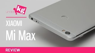 Xiaomi Mi Max Review: THE Phablet [4K]