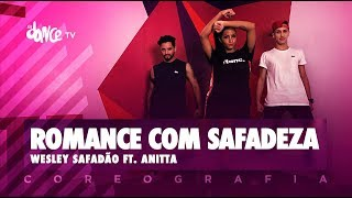 download musica Romance com Safadeza - Wesley Safadão ft Anitta FitDance TV Coreografia Dance