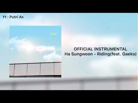 Download  INSTRUMENTAL Ha Sungwoon하 성운 - Ridingfeat. Gaeko 개코 Mp4 baru