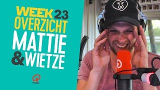 Mattie & Wietze - Week 23 (2016) // Qmusic