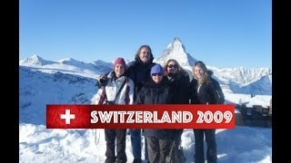 Switzerland 2009 Family Holiday