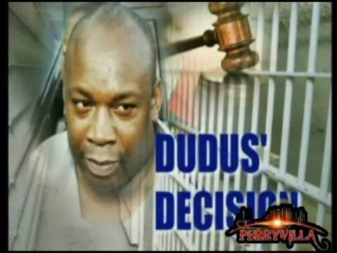 Dudus Decision