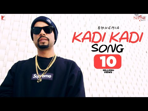 Kadi Kadi Song | BOHEMIA | Official Video | New Punjabi Song 2019