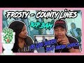 MUM REACTS - Frosty - County Lines