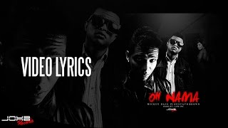 Mickey Bass - Oh Nama (Oh Mama) Ft. Gustavo Brown (Video Lyrics)