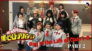 A Day in the Life of Class 1-A PART 2!: [BNHA Cosplay]