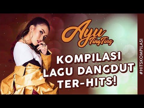 download lagu KOMPILASI LAGU DANGDUT AYU TING TING 2018 gratis