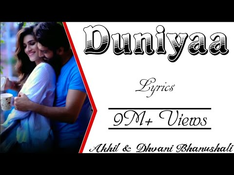 Download Lagu  DUNIYAA Full Song With s - Akhil & Dhvani Bhanushali - Luka Chuppi - Kartik Aryan & Kriti Sanon Mp3 Free