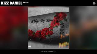 Kizz Daniel - Hook (Audio)