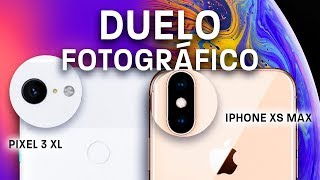 iPhone XS vs Pixel 3 | DUELO DE CÁMARAS