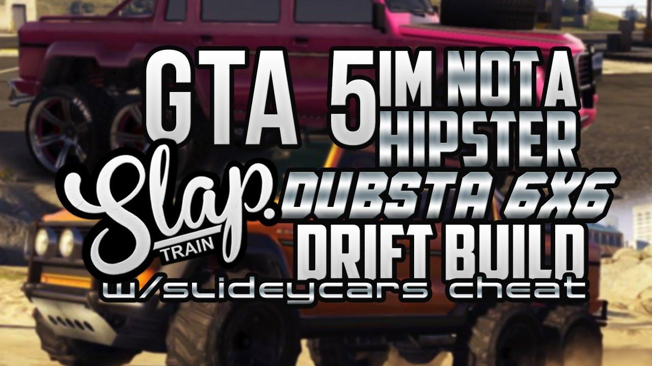 Gta Dubsta 6x6 Gta 5 im Not a Hipster 6x6