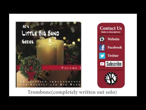 Go Tell It On the Mountain - AK Little Big Band