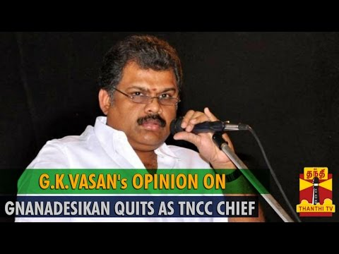 "G.K.Vasan's Opinion on ""Ganadesikan Quits as TNCC Chief"" - Thanthi TV ... Catch us LIVE @ http://www.thanthitv.com/ Follow us on - Facebook @ https://www.fac..."