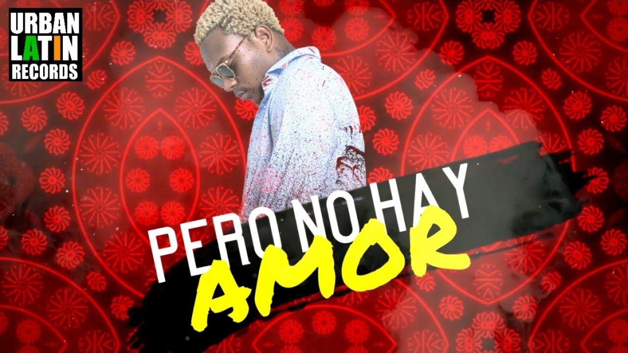 HARRISON - NO AY AMOR - (OFFICIAL VIDEO CON LYRICA) (REGGAETON 2017)