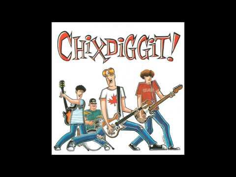 Chixdiggit - Shadowy Bangers From A Shadowy Duplex
