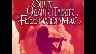 Go Your Own Way The String Quartet Tribute To Fleetwood Mac