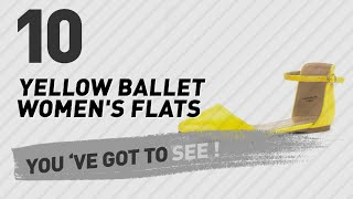 Yellow Ballet Women's Flats // New & Popular 2017